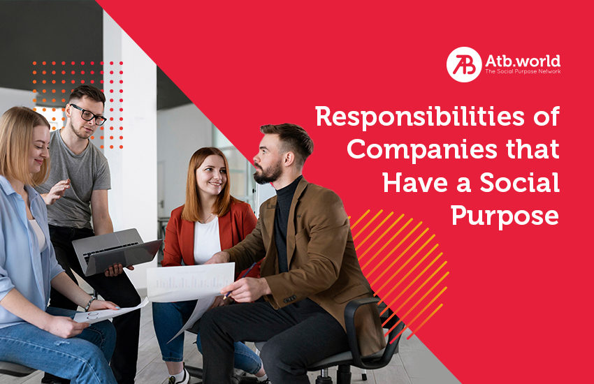 responsibility of companies that have a social purpose